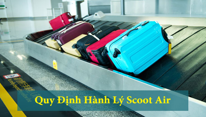 quy-dinh-hanh-ly-scoot-air