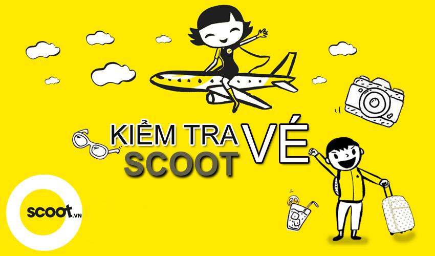Cách kiểm tra vé máy bay Scoot